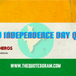 Top 30 Independence Day Quotes